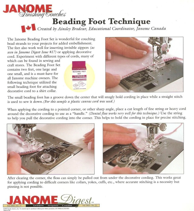 Some of you may remember the JANOME DIGEST  magazine that Janome America used to publish. It has been gone for a number of years but I thought this page from the Fall 2003 issue would be of interest: written by Ainsley who used to be an Educator with Janome Canada, she shows how to turn a sharp corner with couching a cord