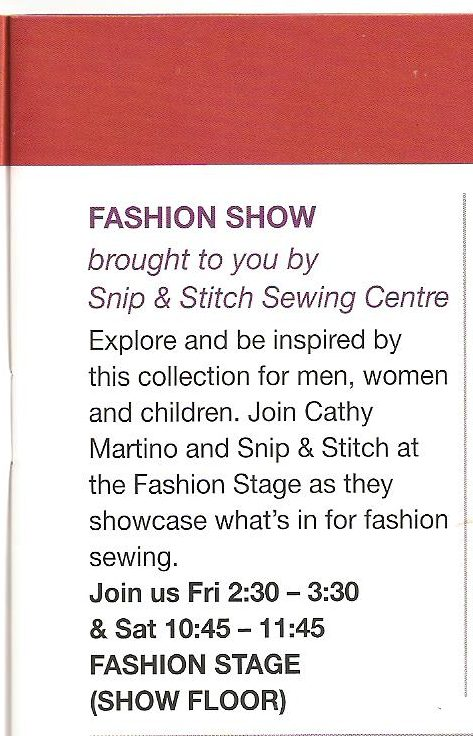 Snip and Stitch Sewing Centre in Nanaimo will have their own booth at the show and will be selling selected JANOME SERGERS on this booth. Snip and Stitch are also doing a fashion show featuring JALIE patterns........I will be modelling some of the great outfits I have made with these patterns together with all the other lovely garments the Snip and Stitch girtls have been sewing.