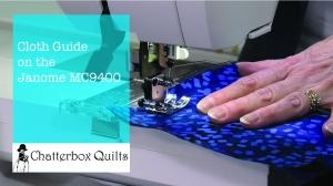 Janome MC9400 cloth guide