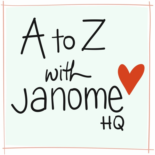 JHQ A to Z with Janome HQ